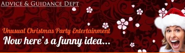 Unusual Christmas Entertainment Ideas