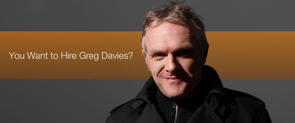 Hire Greg Davies Bespoke Comedy Entertainment