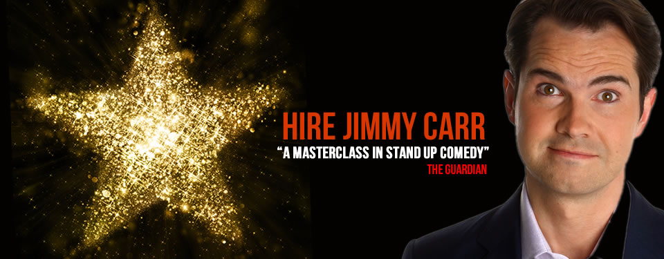 Hire Jimmy Carr Bespoke Comedy Entertainment
