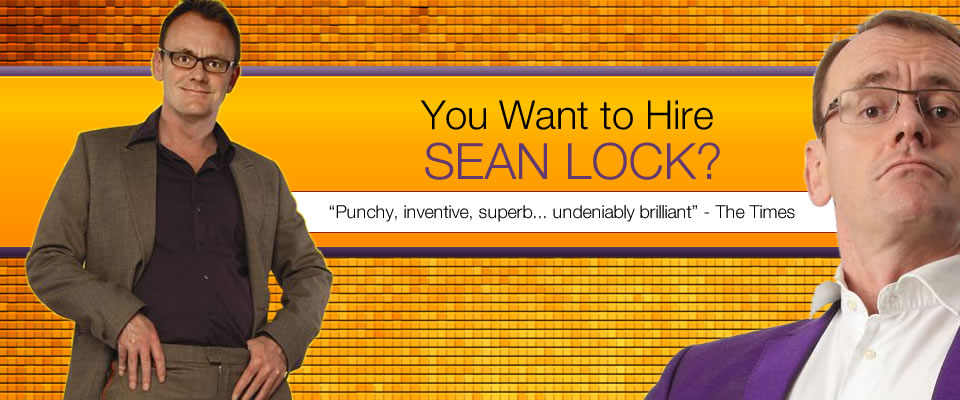 Hire Sean Lock Bespoke Comedy Entertainment
